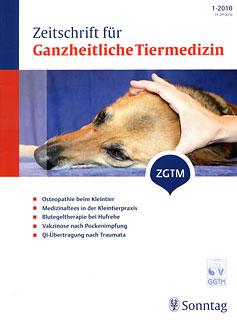 Das Heft 1 Jahrgang 24 der Zeitschrift für Ganzheitliche Tiermedizin ist im März 2010 erschienen